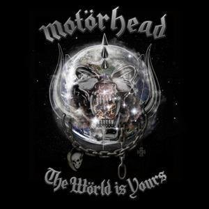 Motorhead_theworldisyours